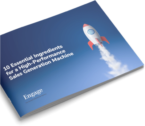 10 Essential Ingredients for a High-Performance Sales Generation Machine